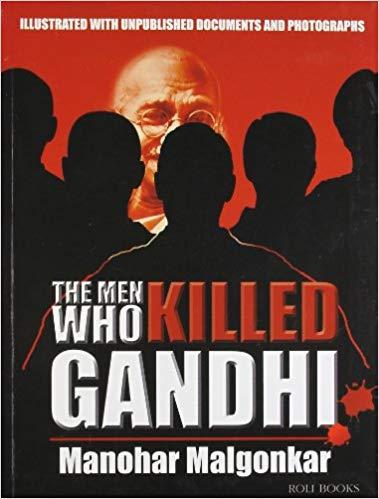 The Men Who Killed Gandhi