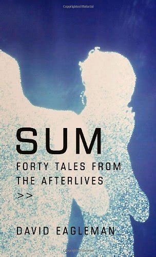 Sum. Tales from the afterlives.
