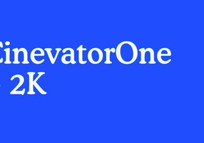 CinevatorOne - 2K